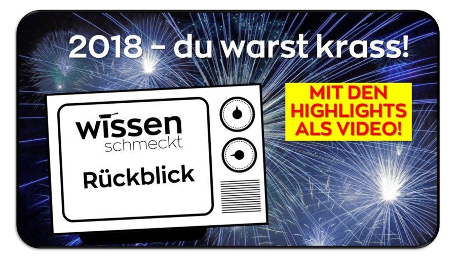 2018 – du warst krass!
